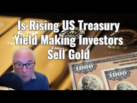 Is Rising US Treasury Yield Making Investors Sell Gold?