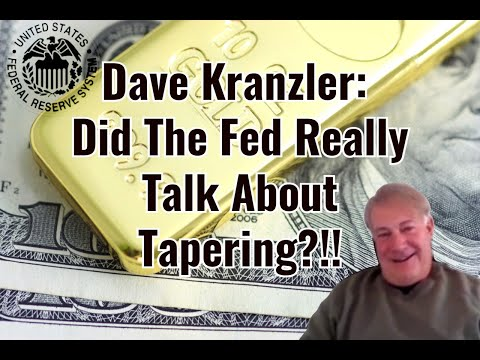 Dave Kranzler: Did The Fed Really Talk About Tapering?!!