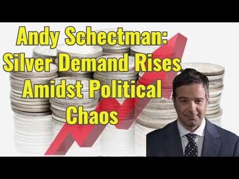 Andy Schectman: Silver Demand Rises Amidst Political Chaos