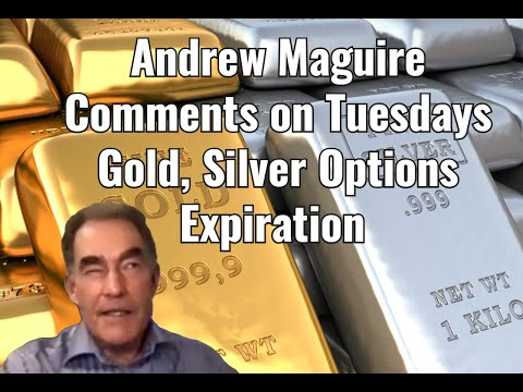 Andrew Maguire Previews This Tuesday's Gold & Silver Options Expiration