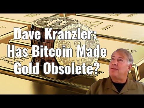 Dave Kranzler: Has Bitcoin Made Gold Obsolete?