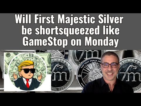 Will First Majestic Silver be shortsqueezed like GameStop on Monday?