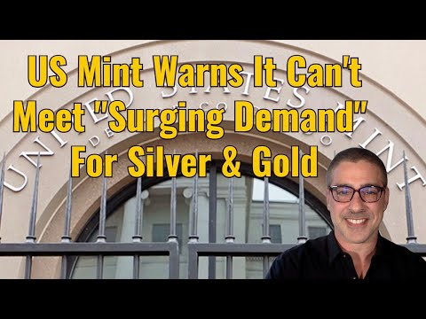 """US Mint warns it can't meet """"Surging Demand"""" for silver & gold"""