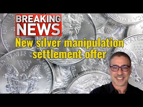 Breaking News: New silver manipulation settlement offer