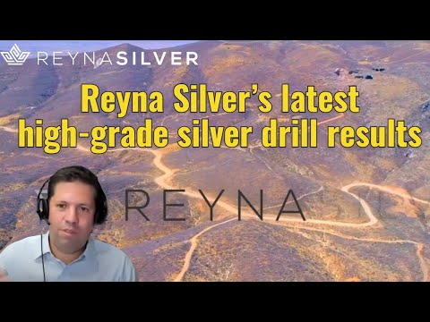 Reyna Silver's latest high-grade silver drill results