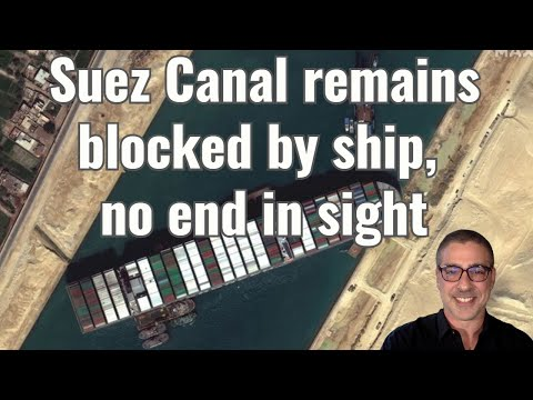 Suez Canal remains blocked by ship, no end in sight