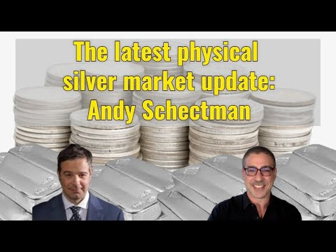 The latest physical silver market update: Andy Schectman