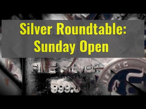 Silver roundtable: Sunday Open