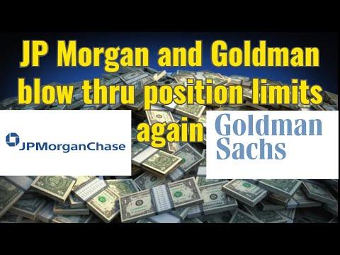 JP Morgan and Goldman blow thru position limits again