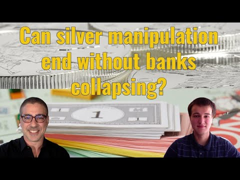 Can silver manipulation end without banks collapsing?