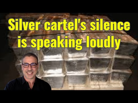 Silver cartel's silence is speaking loudly