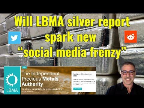 "Will LBMA silver report spark new ""social media frenzy"""