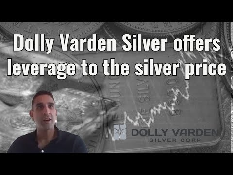 Dolly Varden Silver offers leverage to silver price