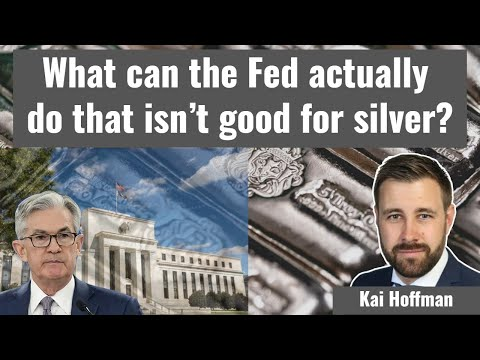 What can the Fed actually do that isn't good for silver?
