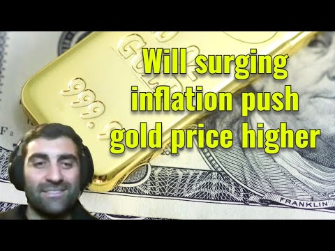 Will surging inflation push gold price higher