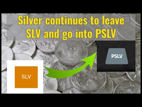 Silver continues to leave SLV and go into PSLV