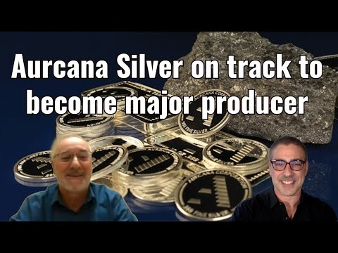 Aurcana Silver on track to become major producer