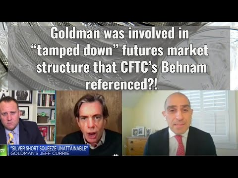 """Goldman was involved in """"tamped down"""" futures market structure that CFTC's Behnam referenced?!"""