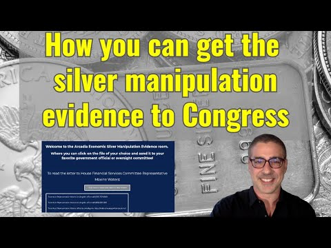 Help get the silver manipulation evidence to Congress