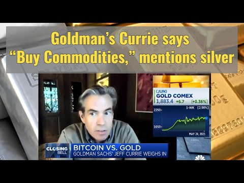 """Goldman's Currie says """"Buy Commodities"""" mentions silver"""