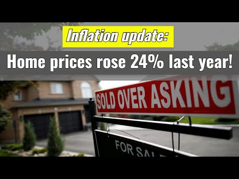 Inflation update: Home prices rose 24% last year!