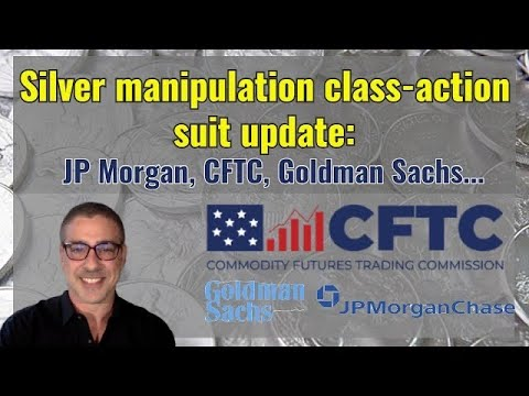 Silver manipulation:CFTC legal action update