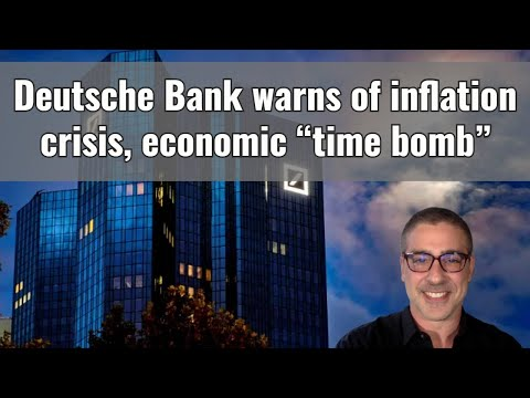 """Deutsche Bank warns of """"time bomb"""" inflation crisis"""