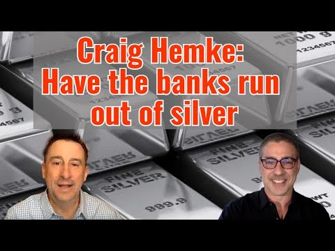 Craig Hemke: Have the banks run out of silver