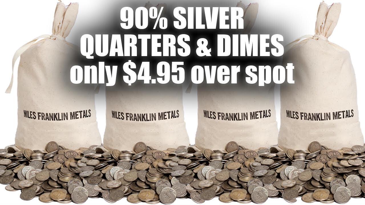 90 percent silver quarters and dimes