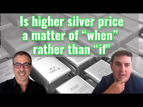 """Higher silver price: matter of """"when"""" rather than """"if""""?"""
