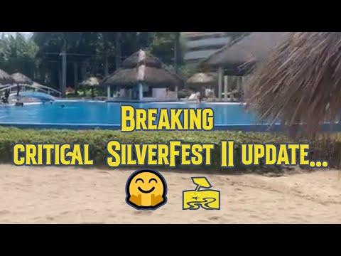 Breaking critical SilverFest II update....🤗 🏖