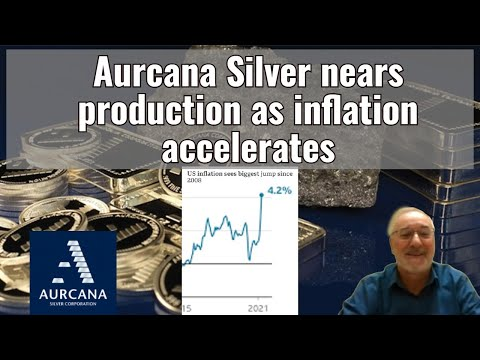Aurcana Silver nears production as inflation accelerates