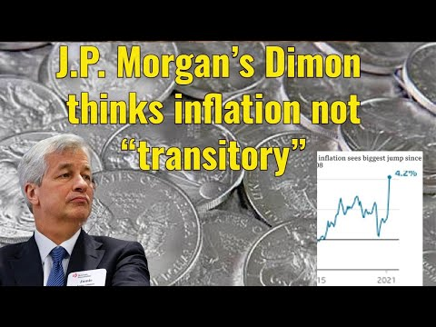 """JP Morgan's Dimon thinks inflation spike not """"transitory"""""""