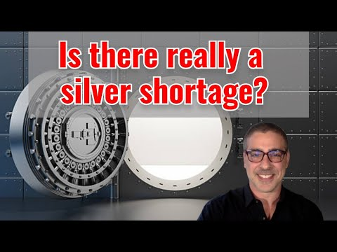 Is there really a silver shortage