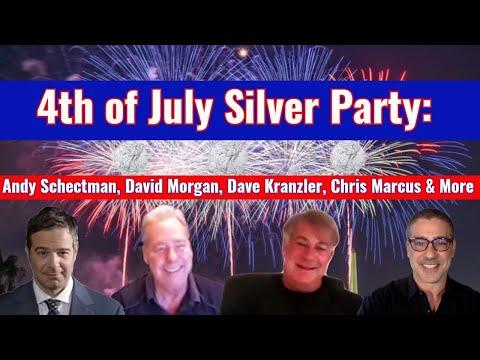 4th of July Silver Party: Andy Schectman, David Morgan, Dave Kranzler & more!