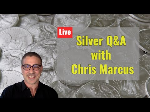 Live silver Q&A with Chris Marcus