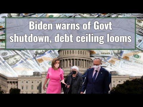 Biden warns of Govt shutdown, debt ceiling looms