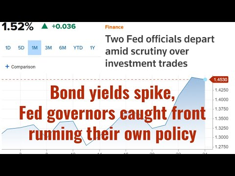 Bond yields spike, Fed governors caught front running their own policy