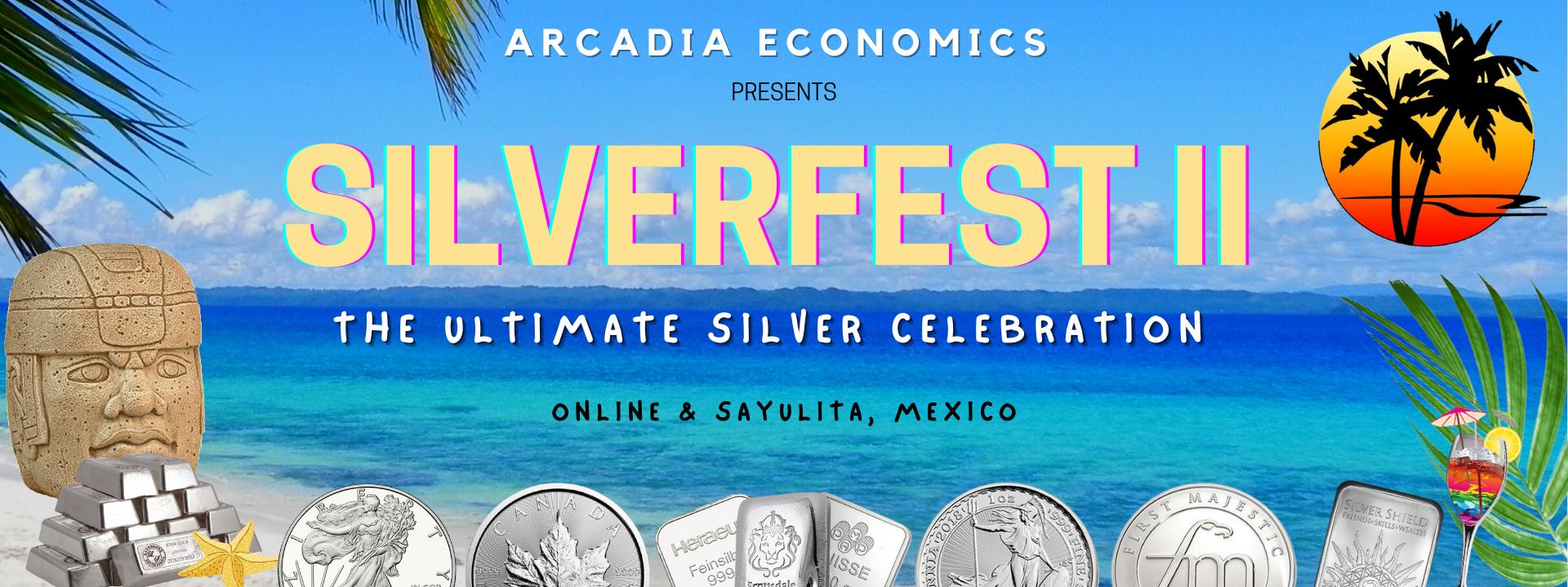 Arcadia Economics Silverfest 2